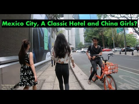 Mexico City, A Classic Hotel, And China Girls (2019)