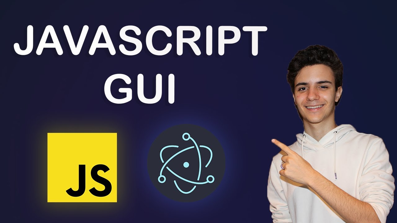 Coding A JavaScript GUI With Electron