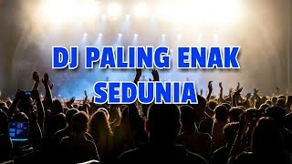 Download Lagu Dj Paling Enak Sedunia Nofin Asia
