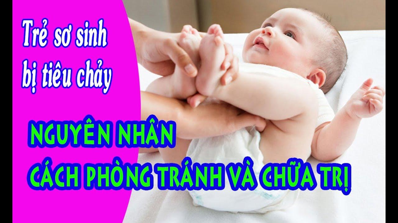 Trẻ sơ sinh bị tiêu chảy. Nguyên nhân, cách phòng tránh, chữa trị và chăm sóc khi trẻ bị tiêu chảy.