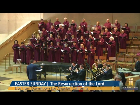 Easter Sunday | Live from the Cathedral of Our Lady of the Angels
