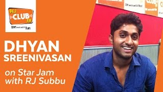 Dhyan Sreenivasan : Star Jam - Club FM 94.3