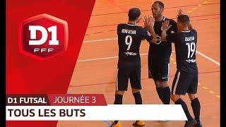 D1 Futsal, Journée 3 : Tous les buts I FFF 2018-2019