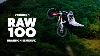 Brandon Semenuk's iconic Raw 100 (Version 1)