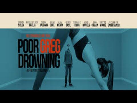 Poor Greg Drowning trailers