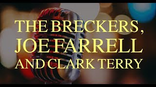 Lew Tabackin – The Breckers, Joe Farrell and Clark Terry