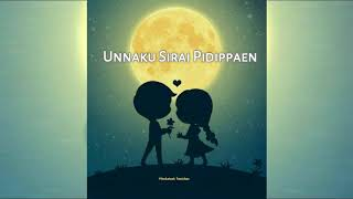 Yaen Endral Un Piranthanal 🎂 - Beautifull Song lyrics 😘😘