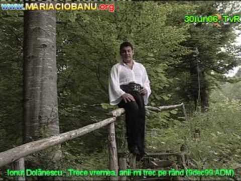 Ionuţ Dolănescu - Trece vremea, anii-mi trec pe rând (9dec99.ADM [30iun06, TvR])