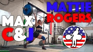 Mattie Rogers - Maxout Clean and Jerk Training Session (July 2016)