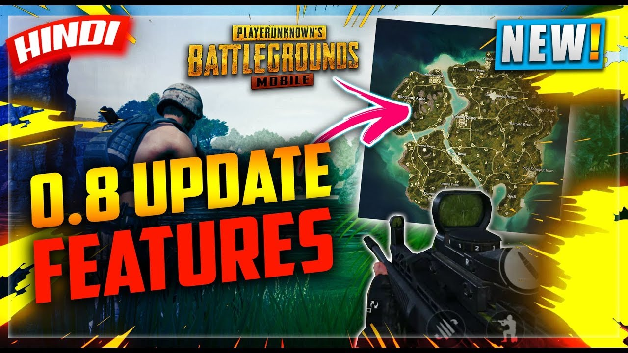 New Pubg 0 8 Update Changes Features In Hindi New Map