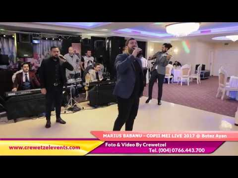 Marius Babanu - Copiii mei New Hit Live 2017