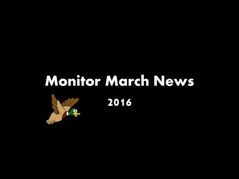 Monitor March News