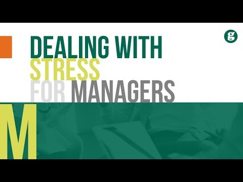 Dealing with Stress for Managers