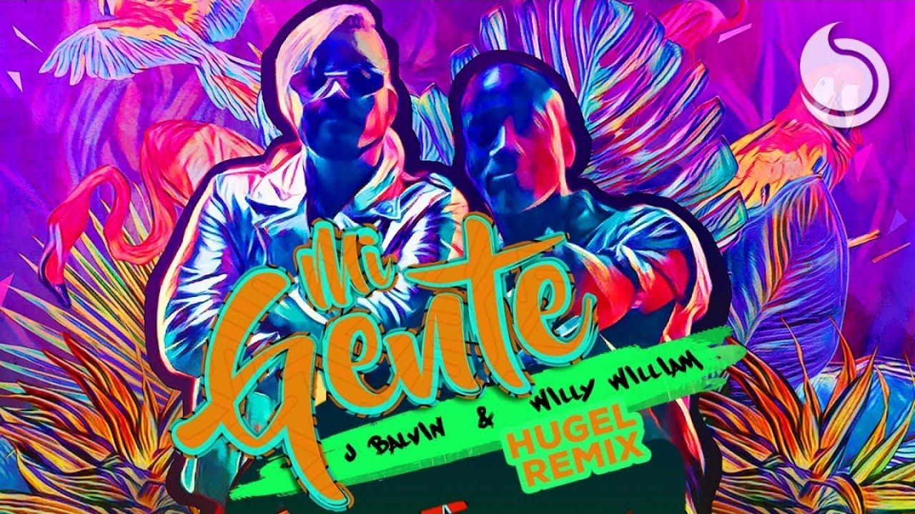 J Balvin u0026 Willy William  Mi Gente Hugel Remix