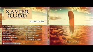 Xavier Rudd - Spirit Bird [2012] FULL ALBUM