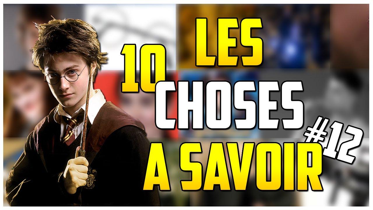 Les 10 Choses A Savoir Sur Harry Potter 12 Youtube