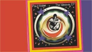 PAUL WELLER - The Weaver EP