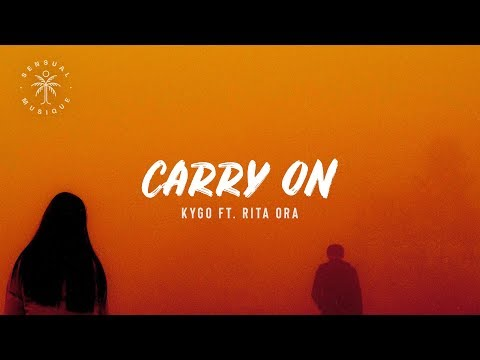 Kygo ft Rita Ora - Carry On