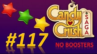 Candy Crush Saga! level 117 - 3 stars - no boosters.