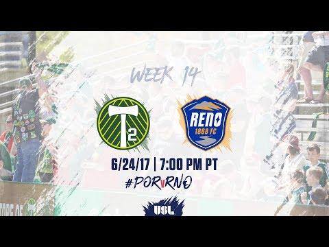 USL LIVE - Portland Timbers 2 vs Reno 1868 FC 6/24/17