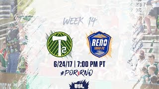 USL LIVE - Portland Timbers 2 vs Reno 1868 FC 6/24/17 thumbnail
