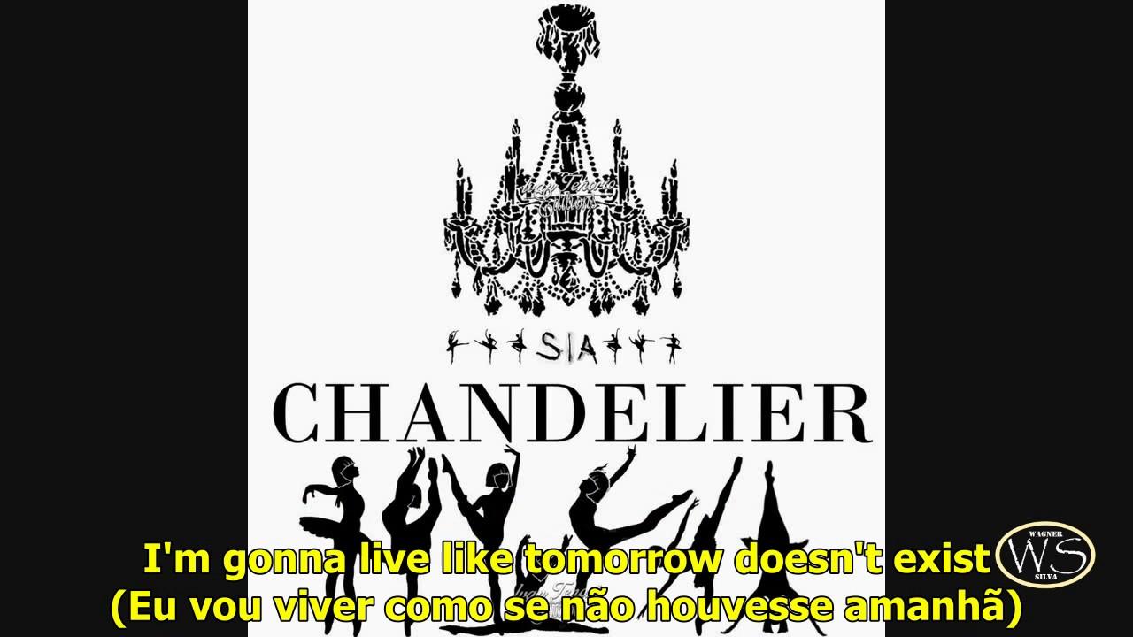 Sia Chandelier - Legenda inglês e Português - YouTube