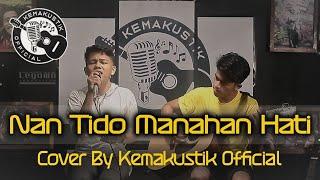 Download lagu NAN TIDO MANAHAN HATI - ZALMON ( LIVE COVER KEMAKUSTIK OFFICIAL )