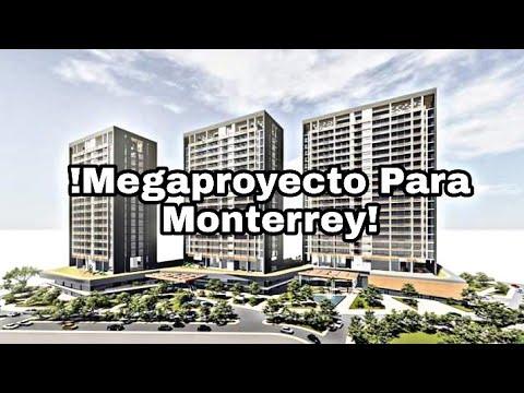 Megaproyecto Para Monterrey PROXXIMITY