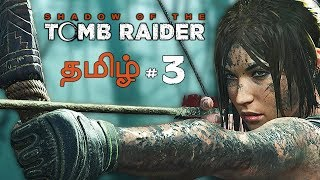 Shadow of the Tomb Raider #3 Live Tamil Gaming