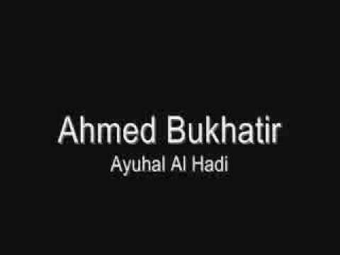 Ahmed Bukhatir Ayuhal Al Hadi