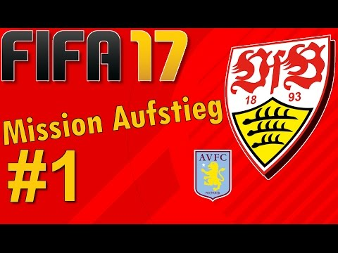 FIFA 17 VfB Stuttgart Karriere #1 – Mission Aufstieg – Lets Play FIFA 17 Gameplay German Deutsch