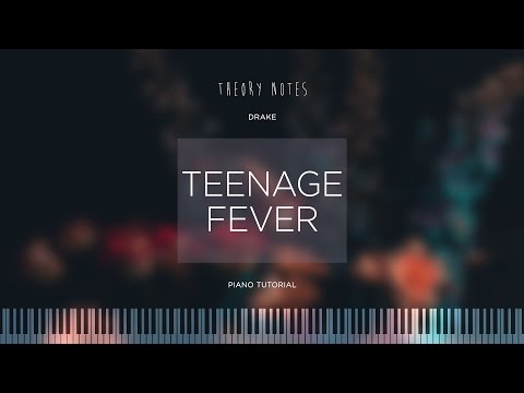 How to Play Drake - Teenage Fever | Theory Notes Piano Tutorial