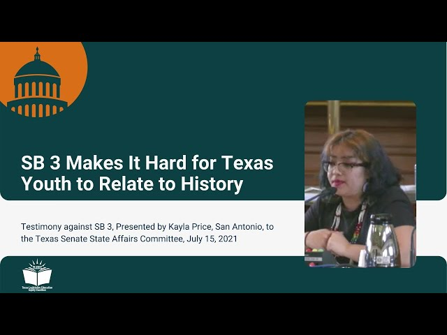 SB 3 Makes It Hard for Texas Youth to Relate to History – Student Testimony