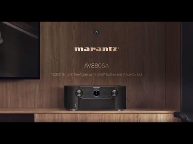 THE MARANTZ AV8805A 13.2 CHANNEL 8K UHD PRE-AMPLIFIER