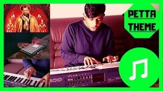 Petta Theme BGM | Cover Composition | Ragul Ravi