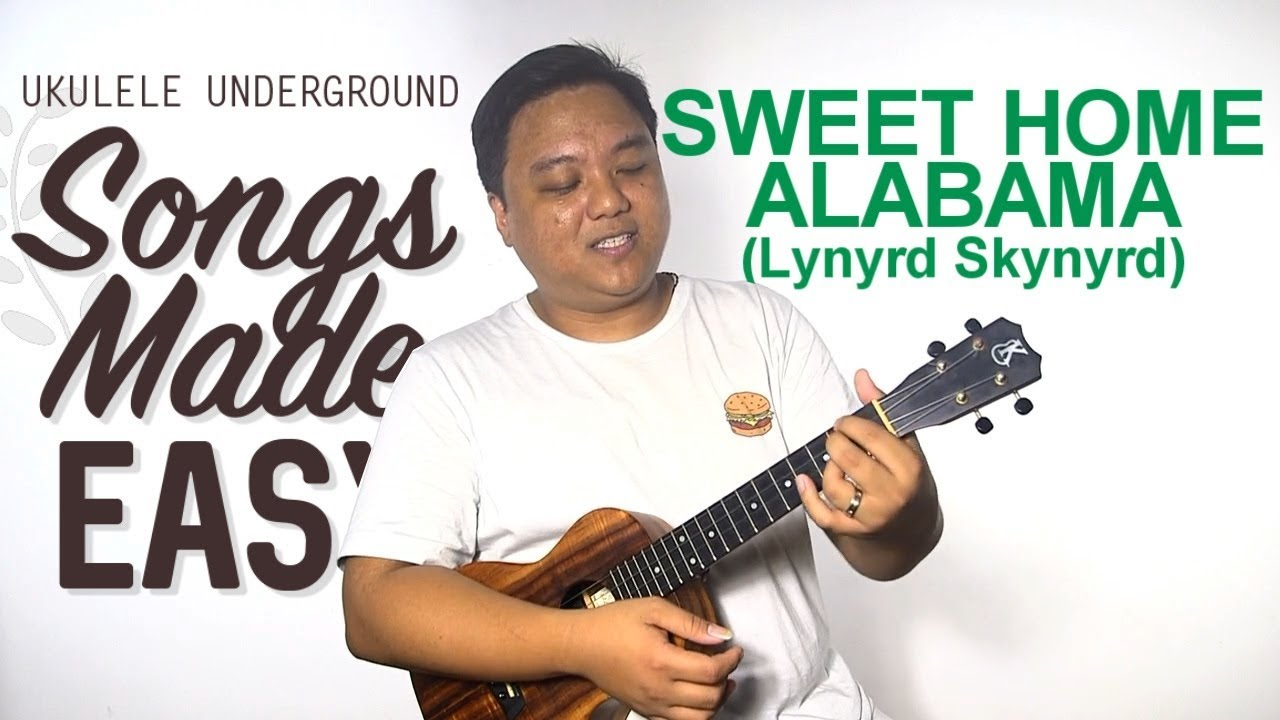 Dec 16, 2020· sweet home alabama ukulele chords by lynyrd skynyrd. Songs Made Easy Sweet Home Alabama Ukulele Underground