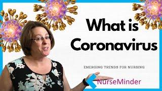 What is Coronavirus? Coronavirus Explained