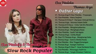 Download lagu THOMAS ARYA Feat ELSA PITALOKA FULL ALBUM SLOW ROCK TERBARU 2019 TERPOPULER