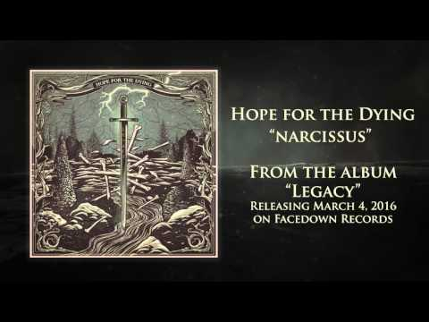 Hope for the Dying - Legacy - Narcissus