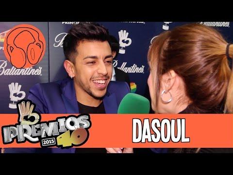 Dasoul Premios 40 Principales 2015