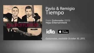 Pavlo & Remigio- Tiempo
