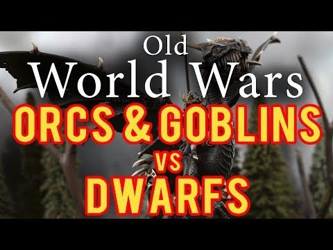 Orcs and Goblins vs Dwarves Warhammer Fantasy Battle Report - Old World Wars Ep 263