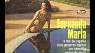 Fernanda Maria  - Rua do Capelão