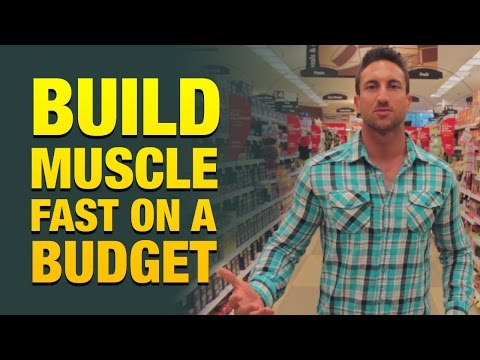 How To Build Muscle Fast On A Budget With Cheap Foods (Grocery Store Cheat Sheet!)