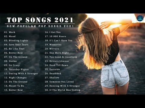 2021 New Songs ( Latest English Songs 2021 ) 🥦 Pop Music 2021 New  Song 🥦 English Song 2021