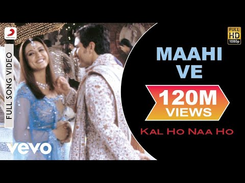 Kal Ho Naa Ho - Maahi Ve Video | Shahrukh...