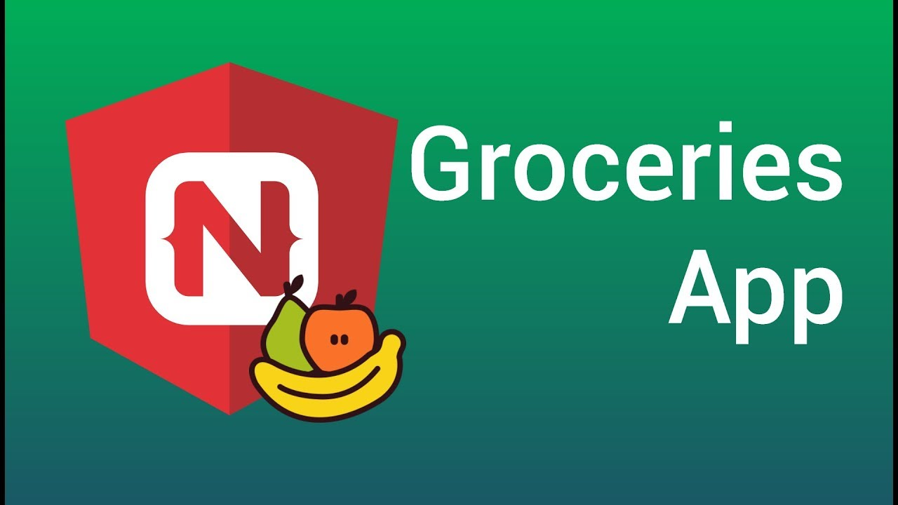 NativeScript and Angular: Groceries Application (Part 1)
