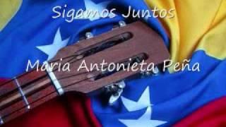 Sigamos Juntos - Maria Antonieta Peña