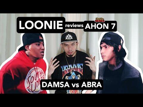 LOONIE | BREAK IT DOWN: Rap Battle Review E107 | AHON 7: DAMSA vs ABRA