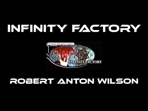 Infinity Factory - Robert Anton Wilson